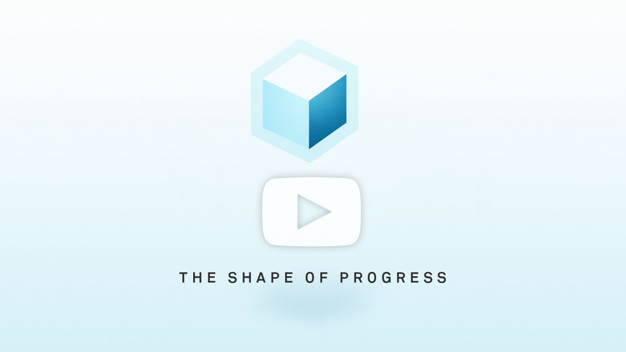 Shape of Progress